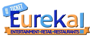 Ticket Eureka Entertainment Retail Restaurants