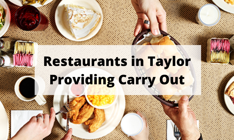 Restaurants in Taylor Providing Carry Out.png
