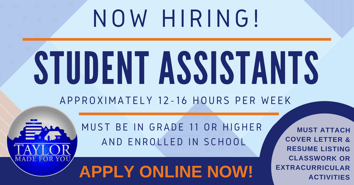 Now hiring student assistants. must attach resume with classwork or extracurricular activities